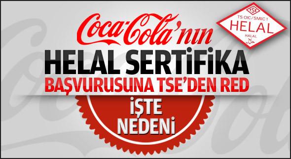 Coca-Cola'nın helal sertifikası alamadı