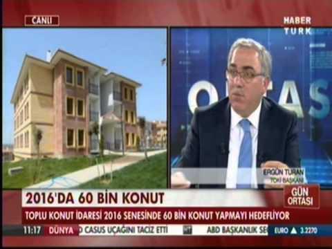 TOKİ Başkanı HABERTÜRK' e Çıktı